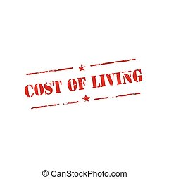 Cost of living - Rubber stamp with text cost of living...