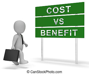 Cost Vs Benefit Sign Means Comparing Price Against Value -...