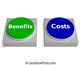 Costs Benefits Buttons Shows Cost Benefit Analysis