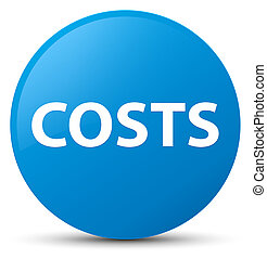 Costs cyan blue round button