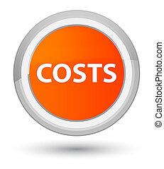 Costs prime orange round button