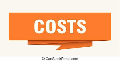 costs sign. costs paper origami speech bubble. costs tag....