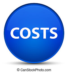 Costs special blue round button