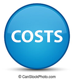 Costs special cyan blue round button