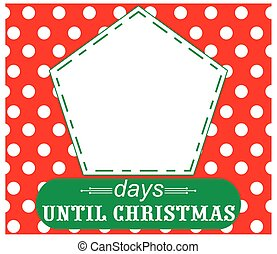 Count days until Christmas