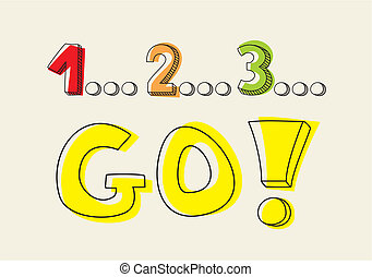 Countdown: 1 2 3 go! Hand drawn doodle colorful vector...