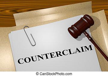 Counterclaim - legal concept - 3D illustration of '...