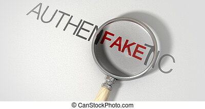 Counterfeit Authentic Magnified - A concept image of a...