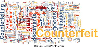 Counterfeit background concept wordcloud - Background...