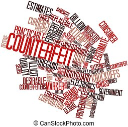 Counterfeit - Abstract word cloud for Counterfeit with...