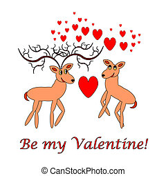 Couple of funny cartoon deer with words 'Be my Valentine'