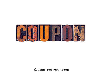 Coupon Concept Isolated Letterpress Type