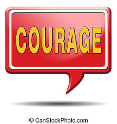courage and bravery the ability to confront fear pain danger...