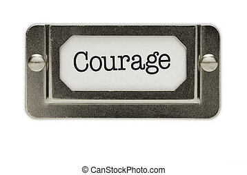 Courage File Drawer Label