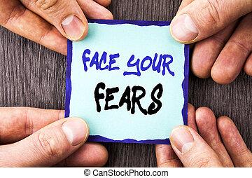 courageux, texte, papier collant, peur, ton, annonce, confiance, note, écrit, tenue, photo, conceptuel, projection, main, bravoure, défi, figure, finger., fourage, fears., écriture