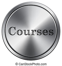 Courses icon. Round icon imitating metal.
