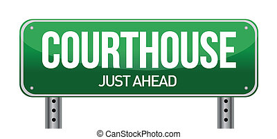 courthouse road sign illustration design over a white...