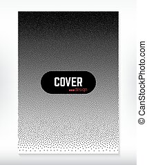 Cover design black and white dotted gradient background.