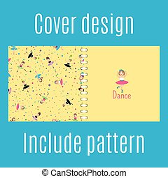 Cover design with dancing girls pattern