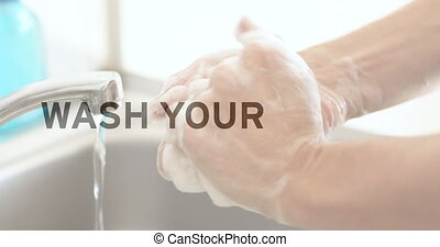 Covid-19 concept texts against washing hands in the sink - ...