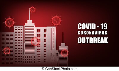 COVID-19, Coronavirus outbreak background with city in paper...
