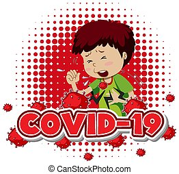 Covid 19 sign template with sick boy coughing