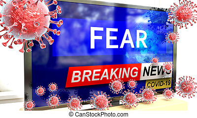 Covid, fear and a tv set showing breaking news - pictured as a tv set with corona fear news and deadly viruses around attacking it, 3d illustration.