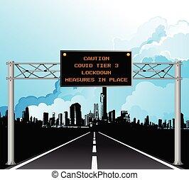 COVID tier three Coronavirus lockdown zone - Roadway gantry ...