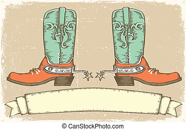 Cowboy boots and scroll for text .Vintage style - Cowboy...