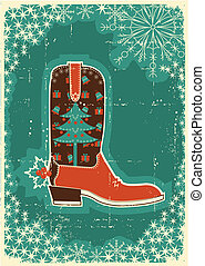 Cowboy christmas card with boot and holiday decoration on...