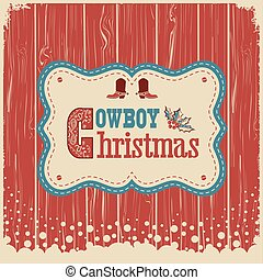Cowboy christmas card with text on wood board