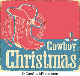 Cowboy Christmas card with western shoes and hat