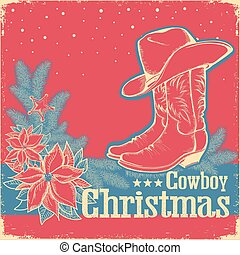 Cowboy Christmas retro card with american western shoe and cowboy hat