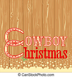Cowboy Christmas text on wood texture background.Vector...