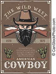 Cowboy in hat from American Wild West retro poster