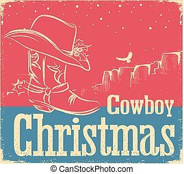 Cowboy retro Christmas card with western shoe and western hat
