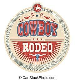 cowboy, west, etiket, versiering, rodeo, westelijk, tekst,...