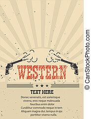 Cowboy western poster with guns. Vector illustration on old paper