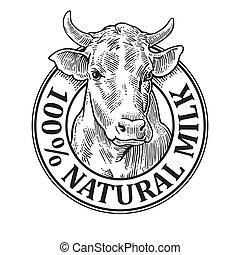 Cows head. 100 Natural Milk. Vintage vector engraving