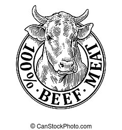 Cows head. 100 percent beef meat lettering. Vintage vector engraving