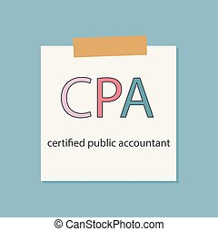 CPA Certified Public Accountant written in a notebook paper