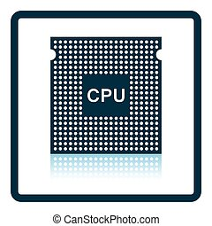 CPU icon. Shadow reflection design. Vector illustration.