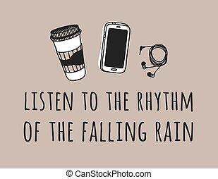 créatif, dessiné, sur, rain., rythme, réel, café, encre, main, téléphone, illustration, temps, dessin, work., écouteurs, vecteur, text., écouter, rigolote, tomber, art, citation