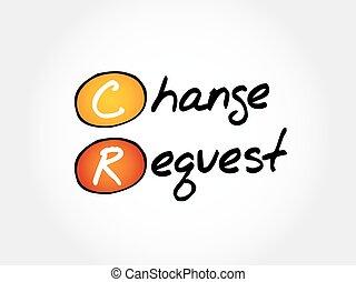 cr, -, mudança, pedido