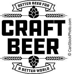 Craft Beer Badge or Label. - Craft beer vector design...