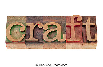 craft in letterpress type - craft word in vintage wooden...