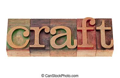 craft in letterpress type - craft word in vintage wooden...