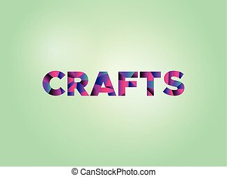 Crafts Concept Colorful Word Art