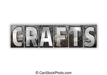 Crafts Concept Isolated Metal Letterpress Type