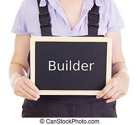 Craftsperson with blackboard: builder